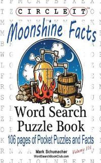 Circle It, Moonshine Facts, Word Search, Puzzle Book