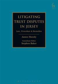 Litigating Trust Disputes in Jersey