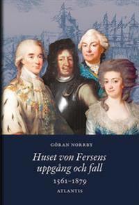 Huset von Fersens uppgång och fall