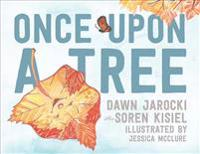 Once upon a Tree