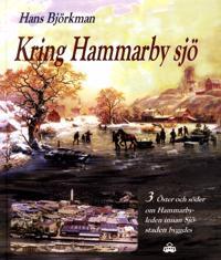 Kring Hammarby sjö. 3, Öster och söder om Hammarbyleden innan Sjöstaden byggdes