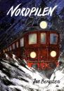 Nordpilen : om ett tåg som också satt spår i litteraturen