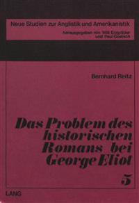 Das Problem Des Historischen Romans Bei George Eliot