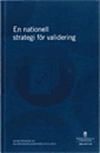 En nationell strategi för validering. SOU 2017:18 : Delbetänkande från Valideringsdelegationen