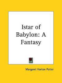 Istar of Babylon