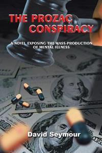 The Prozac Conspiracy