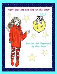 Molly Grue and the Trip to the Moon