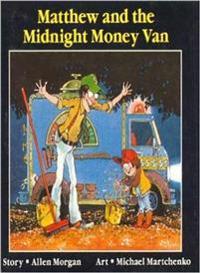 Matthew And the Midnight Money Van