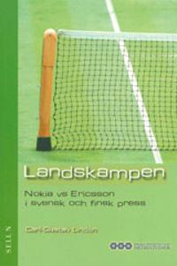 Landskampen : Nokia vs Ericsson i svensk och finsk press
