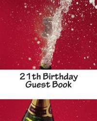 21th Birthday Guest Book: Celebration Memory Book 21th Birthday, 50 Pages, White