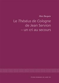Le Théséus de Cologne de Jean Servion - un cri au secours