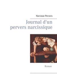 Journal d'un pervers narcissique