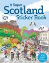 A Super Scotland Sticker Book