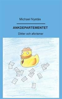 Ankdepartementet : dikter och aforismer