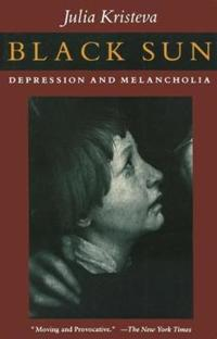 Black Sun: Depression and Melancholia