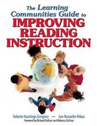 Learning Communities Guide to Improving Reading Instruction