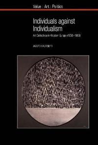 Individuals Against Individualism