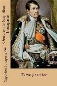 Oeuvres de Napoleon Bonaparte