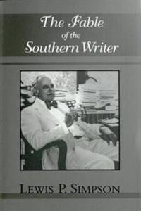 Fable of the Southern Writer