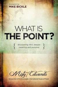 What Is the Point?