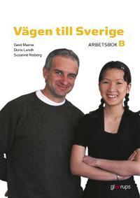 Vägen till Sverige B Arbetsbok 2:a uppl