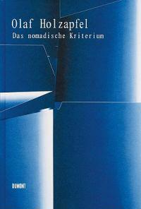 Olaf Holzapfel: The Nomadic Criterion