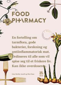 Food pharmacy; en fortelling om tarmfloraer, beskyttende bakterier, forskning og antiinfla