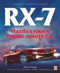 Rx-7 Mazda's Rotary Engine Sports Car: Third Edition