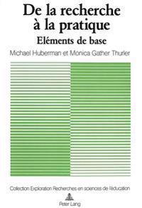 de La Recherche a la Pratique: Elements de Base Et Mode D'Emploi