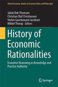 History of Economic Rationalities