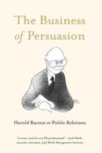 The Business of Persuasion: Harold Burson on Public Relations