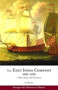 The East India Company, 1600-1858