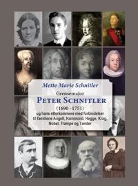 Grensemajor Peter Schnitler (1690-1751)
