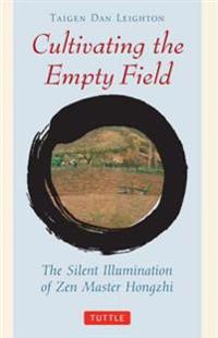 Cultivating the Empty Field