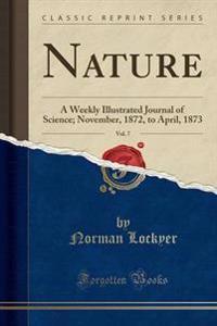 Nature, Vol. 7