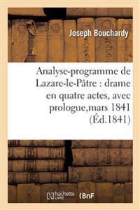 Analyse-Programme de Lazare-Le-P�tre