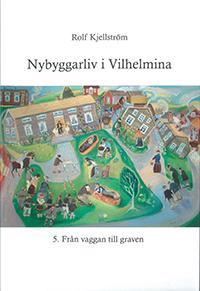 Nybyggarliv i Vilhelmina 5.
