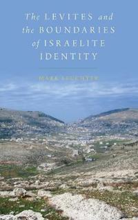 The Levites and the Boundaries of Israelite Identity