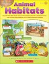 Easy Make & Learn Projects: Animal Habitats: Reproducible Mini-Books and 3-D Manipulatives That Teach about Oceans, Rain Forests, Polar Regions, and 1