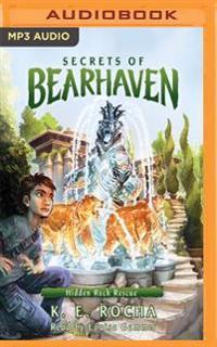 Secrets of Bearhaven, Book 3: Hidden Rock Rescue