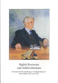 Sigfrid Svensson som folklivsforskare
