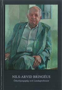 Nils-Arvid Bringéus : Örkelljungapåg och Lundaprofessor