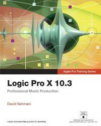 Logic Pro X 10.3: Professional Music Production