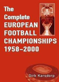 Complete European Football Championships 1958-2000