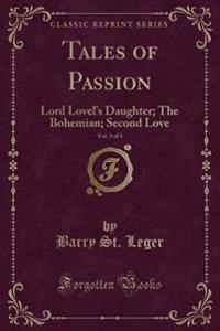 Tales of Passion, Vol. 3 of 3