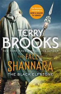 The Black Elfstone: Book One of the Fall of Shannara