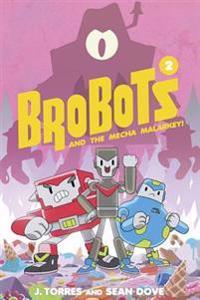 BroBots Volume 2