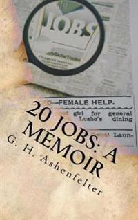 20 Jobs: A Memoir