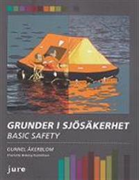 Grunder i sjösäkerhet : basic safety