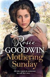 Mothering sunday - the most heart-rending saga youll read this year